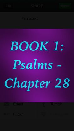 Bible Devotion: BOOK1 - Psalm 28 Theme: Prayer when surrounded by trouble or wickedness. God is our only real source of safety. Prayer is our best help when trials come our way because it keeps us in communion with God.  Author: David.  Of David.  These are the verses that I highlighted:  Psalm 28:1, 2, 6-8  http://bible.com/111/psa.28.1.niv