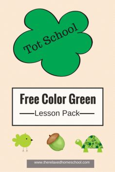 Learn The Color Green With This Fun Lesson Pack Download Your Free Copy Here