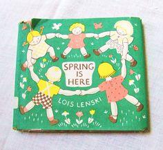 Vintage Childrens Book Lois Lenski Spring is Here.