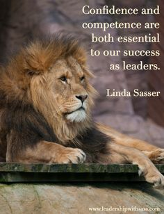 Confidence and competence are both essential to our success as leaders. | Linda Sasser | www.leadershipwithsass.com | #leadershipwithsass #impactingleaders #leadership #leader #confidence #competence | Photo © William Warby