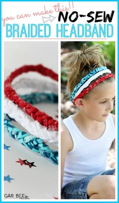 here's how to make Red White Blue Braided Headbands - no sew! ~ LOVE this simple project!