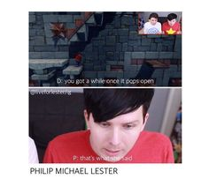 I know he's old enough y'all, it's still just so funny how we react to Dan's innuendo and Phil's