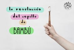 La Revolución del Cepillo de Bambú: si no lo conocías, es el momento Biodegradable Products, Peace, Earth Day, Natural Remedies, Happy Day, Health, Garlic, Manualidades, Sobriety