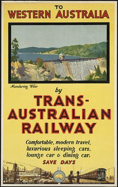 Fantastic Glossy Print - 'To Western Australia By Trans-Australian Railway' - For Sunshine & Romance' - Taken From A Rare Vintage Travel Poster (Vintage Travel / Transport Posters) Poster Art, Retro Poster, Poster Vintage, Vintage Travel Posters, Vintage Ads, Vintage Images, Poster Prints, Art Print, Posters Australia