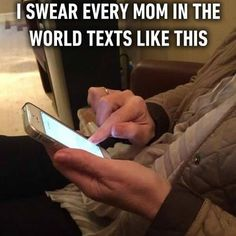 Pass your phone to mom to check if it's true. Follow @9gag @9gagmobile #9gag #momslogic #texting #funny #FF #instafollow