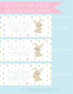 printable easter treat bag toppers - 3 different choices from alittledelightful.blogspot.com
