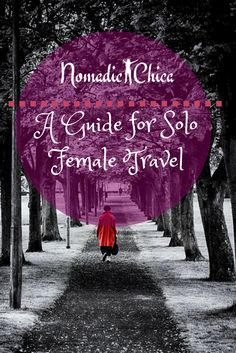 A Guide for Women Solo Traveling the World
