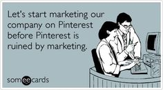 Do you think Pinterest already has too many marketers? - Andrea