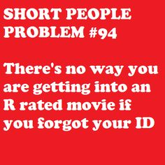 I am 30 years old and still get carded for R movies. True story: I was turned away from an R movie on a date before b/c I forgot my ID.
