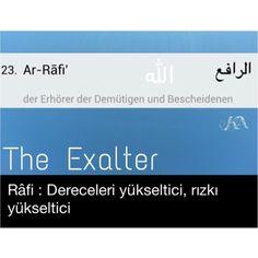 """The Beatiful Names of ALLAH - ALLAH'ın Güzel İsimleri - Esmaül Hüsna - Asma ul Husna - 99 Names  Holy Quran 7:180 ------------------ """"En güzel isimler Allah'ındır. O'na o güzel isimleriyle dua edin ve O'nun isimleri hakkında gerçeği çarpıtanları bırakın."""" (Âraf-180)  Allah has the most excellent names. So call on Him by His names and shun those who distort them. They shall soon be requited for their deeds."""