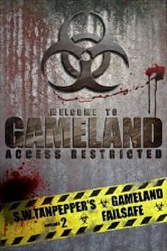 4♥ Gameland: Failsafe by Saul Tanpepper. Available at Amazon and Barnes & Noble