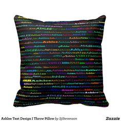 Ashlee Text Design I Throw Pillow