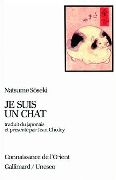 Amazon.fr - Je suis un chat - Natsume Sôseki, Jean Cholley - Livres