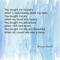 You Taught Me by Robyn Petrik  |  #poetry