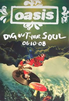 Oasis 'Dig Out Your Soul' – INTRO UK - Design / Direction / Production – Independent creative thinking since 1988 Oasis Band, Band Wallpapers, Band Posters, Music Posters, Noel Gallagher, Music Decor, Your Soul, Music Wallpaper, Concert Posters