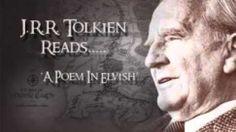Listen to J.R.R. Tolkien read his poem Namárië in Elvish