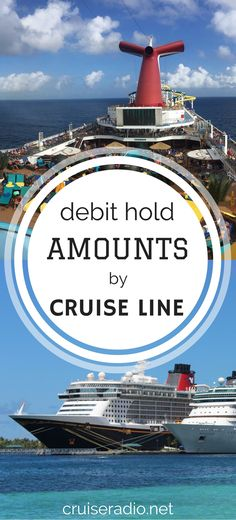 Debit Hold Amounts by Cruise Line