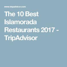 The 10 Best Islamorada Restaurants 2017 - TripAdvisor
