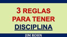 3 Reglas Para Tener Disciplina   Jim Rohn