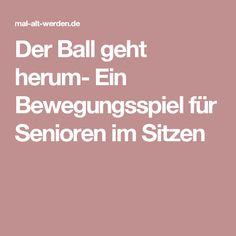 Der Ball geht herum- Ein Bewegungsspiel für Senioren im Sitzen