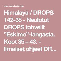 """Himalaya / DROPS 142-38 - Neulotut DROPS tohvelit """"Eskimo""""-langasta. Koot 35 – 43. - Ilmaiset ohjeet DROPS Designilta"""