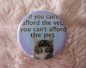 cant afford the vet...cant afford the pet cat badge