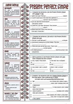 The worksheet includes four exercises to practice the Present Perfect Simple. There is also some teacher's tips about the most common adverbs and prepositions used with this verb tense. English Grammar Exercises, English Grammar Tenses, Teaching English Grammar, English Grammar Worksheets, English Verbs, Grammar And Vocabulary, Grammar Lessons, English Language Learning, English Vocabulary
