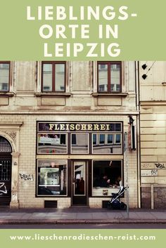 Leipzig gehört definitiv zu den coolsten Städten in Deutschland. Heute zeige ich dir meine Lieblingsorte in Leipzig.