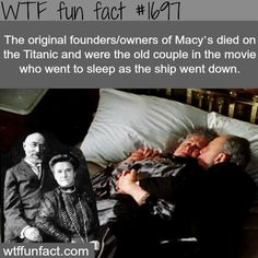 The original founders of Maycs died in the titanic - WTF fun facts the old couple in the the Titanic movie