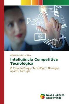 Inteligência Competitiva Tecnológica (Portuguese Edition) by Passos da Silva Alfredo http://www.amazon.com/dp/3639752678/ref=cm_sw_r_pi_dp_.O2Evb04F74WV