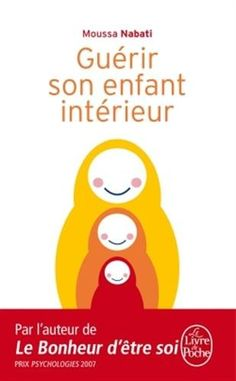 Guérir son enfant intérieur de Moussa Nabati http://www.amazon.fr/dp/2253085057/ref=cm_sw_r_pi_dp_6f95ub1MS925C