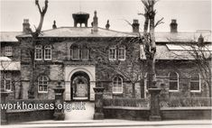 Bradford workhouse entrance block, date unknown Yorkshire England, West Yorkshire, Chester Cathedral, Inspector Calls, Back In Time, Bradford, Family History, Old Photos, Manchester
