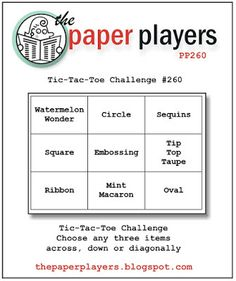The Paper Players: PP260: A Tic-Tac-Toe Challenge from Nance