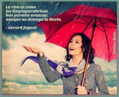 La risa es como los limpiaparabrisas. Nos permite avanzar, aunque no detenga la lluvia. -Gerard Jugnot