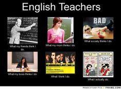 frabz-English-Teachers-What-my-friends-think-I-do-What-my-mom-thinks-I-