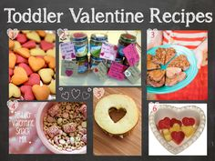 Toddler Valentine's Day Recipes - don't love the baby food idea (we don't do canned food), but the rest are cute!
