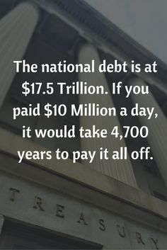 The national debt is at $17.5 Trillion. If you paid $10 Million a day, it would take 4,700 years to pay it all off. Message from Dr. Ben Carson. This needs to change.