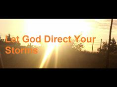 Let God Direct Your Storms | Elevate Your Faith 24X7