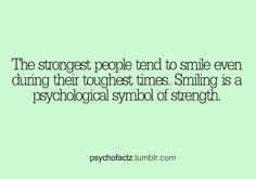 Smiling is a psychological symbol of strength. Psychology Questions, Psychology Fun Facts, Colleges For Psychology, Psychology Says, Psychology Quotes, Love Facts, Weird Facts, Fascinating Facts, Random Facts