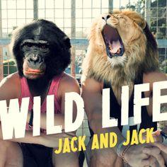 Jack and Jack - Wild Life (Single Cover) #WildLife #JackandJack