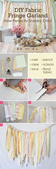 Turn old sheets, scrap fabric, or clearance material into a pretty shabby chic fringe garland. Beautiful when strung up at a wedding, bridal shower, tea party, around the house... essentially anywhere and everywhere!