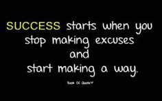 Start making a way!
