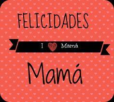 #FelicidadesMama #Di