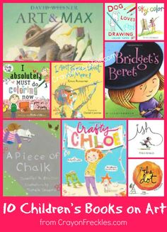 crayonfreckles: 10 childrens books about art and creativity