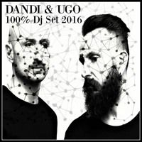 100%  Dandi & Ugo  Dj Set - Podcast 2016 by dj Dandi & Ugo on SoundCloud