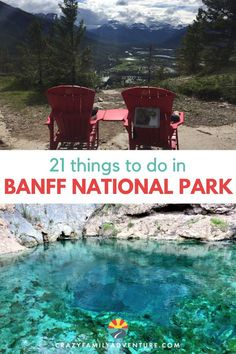 21 Breathtaking Things To Do In Banff National Park - Crazy Family Adventure - Where can you get stunning views in the summer and winter, the warmth of rejuvenating hot springs, - Parc National, Banff National Park, National Parks, Travel With Kids, Family Travel, Rv Travel, Outdoor Travel, Travel Tips, Travel Destinations