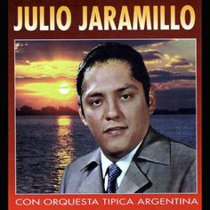 Resultado de imagen para Julio Jaramillo Music, Movies, Movie Posters, Orchestra, Musica, Musik, Film Poster, Films, Popcorn Posters