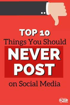 Have you ever hit the publish button when you should have stopped to really think about whether what you just said should be on social media? Do me a favor, read through this list of 10 things you should NEVER post on social media so it doesn't happen to