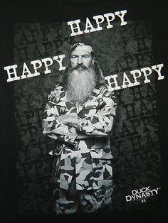 New Duck Dynasty HAPPY HAPPY HAPPY Phil Robertson Duck Commander SHIRT