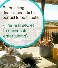 House Revivals: Entertaining in This Imperfect Life: Lessons We've Learned